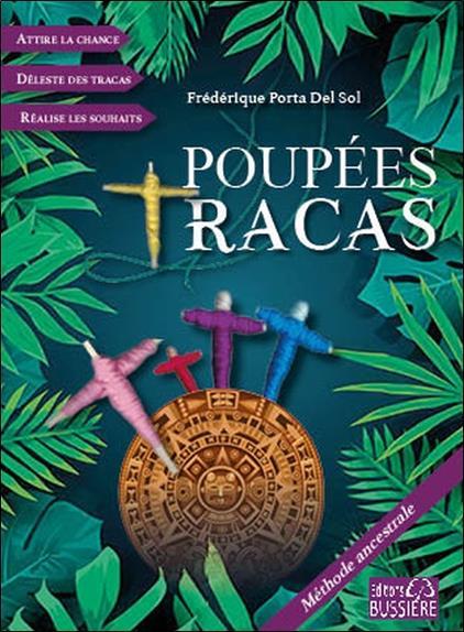 POUPEES TRACAS - METHODE ANCESTRALE