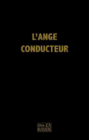 L'ANGE CONDUCTEUR