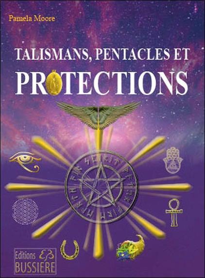 TALISMANS, PENTACLES & PROTECTIONS