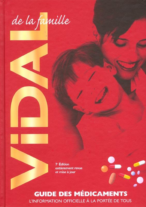 VIDAL DE LA FAMILLE 2002  7EME EDITION  GUIDE DES MEDICAMENTS