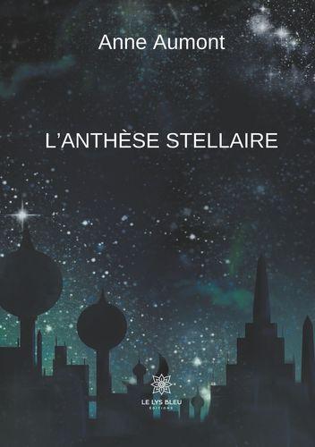 L ANTHESE STELLAIRE
