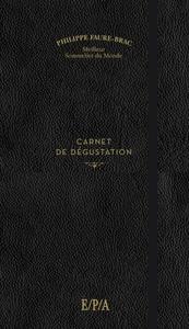 CARNET DE DEGUSTATION FAURE-BRAC