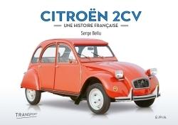 CITROEN 2 CV - UNE HISTOIRE FRANCAISE