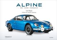 ALPINE - UNE ICONE FRANCAISE