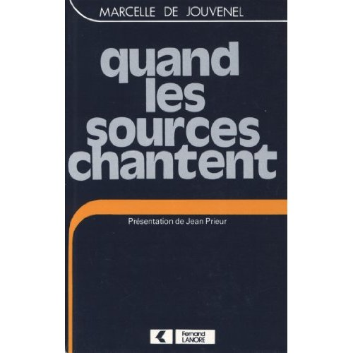 QUAND LES SOURCES CHANTENT
