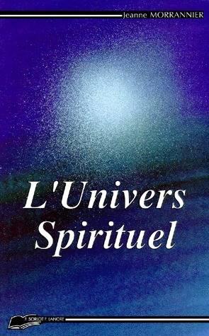L'UNIVERS SPIRITUEL