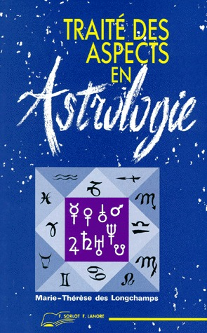 TRAITE DES ASPECTS EN ASTROLOGIE