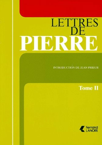 LETTRES DE PIERRE (TOME 2)