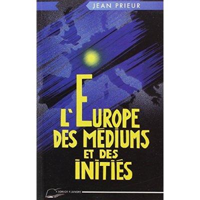 EUROPE DES MEDIUMS ET DES INITIES