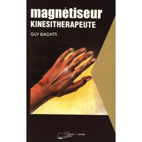 MAGNETISEUR - KINESITHERAPEUTE