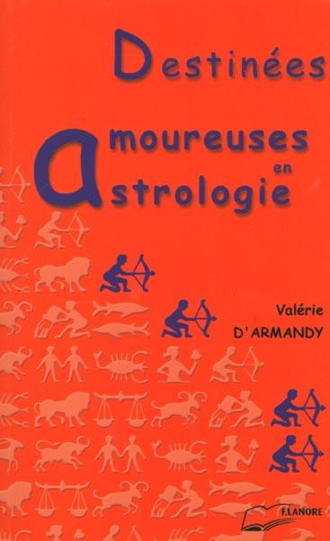 DESTINEES AMOUREUSES EN ASTROLOGIE