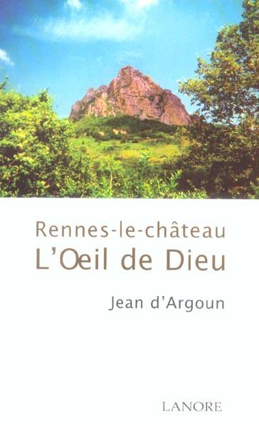 RENNES-LE-CHATEAU, L'OEIL DE DIEU
