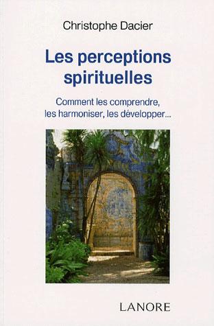 LES PERCEPTIONS SPIRITUELLES