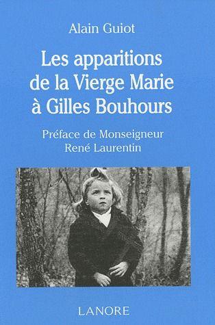 APPARITIONS DE LA VIERGE MARIE A GILLES BONHOURS (LES)