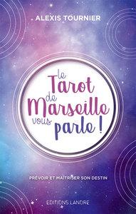LE TAROT DE MARSEILLE VOUS PARLE !