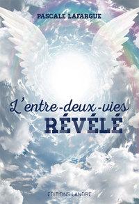 L'ENTRE-DEUX-VIES REVELE