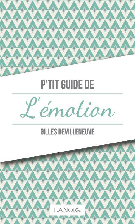 P'TIT GUIDE DE L'EMOTION