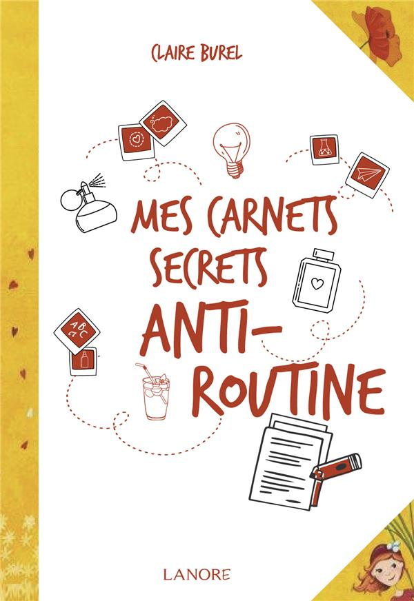 CARNETS SECRETS ANTI-ROUTINE (MES)