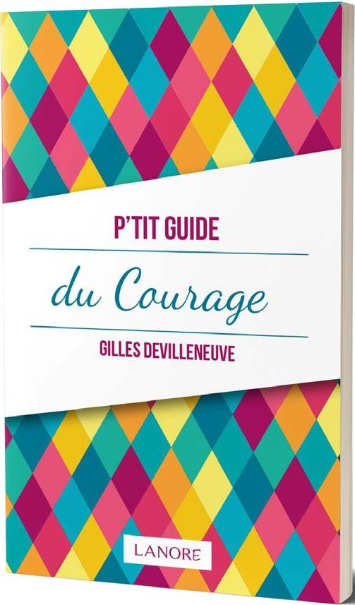 P'TIT GUIDE DU COURAGE