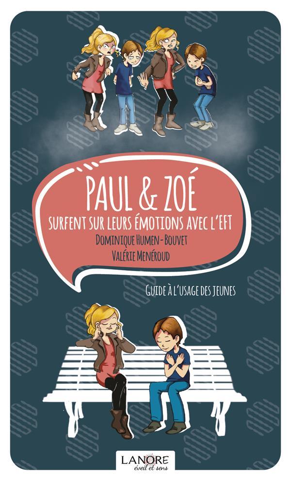 PAUL & ZOE SURFENT SUR LES EMOTIONS AVEC L'EFT