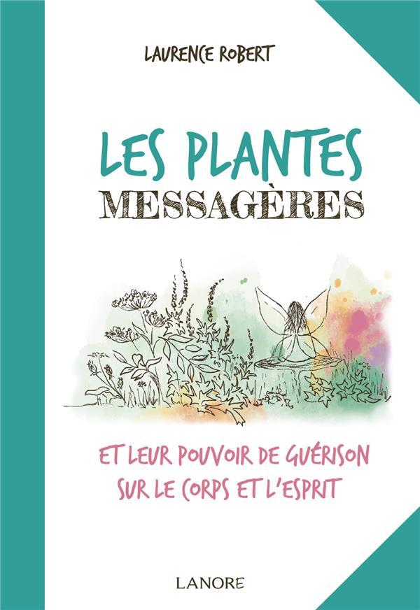 LES PLANTES MESSAGERES