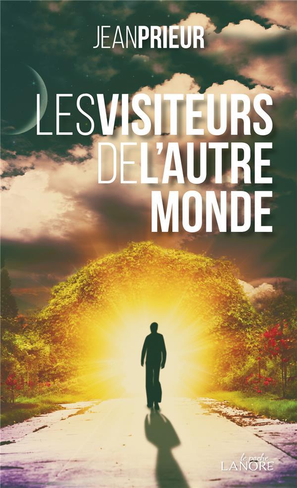 LES VISITEURS DE L'AUTRE MONDE