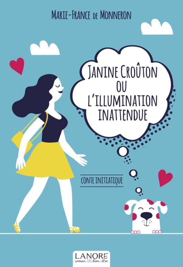 JANINE CROUTON OU L'ILLUMINATION INATTENDUE