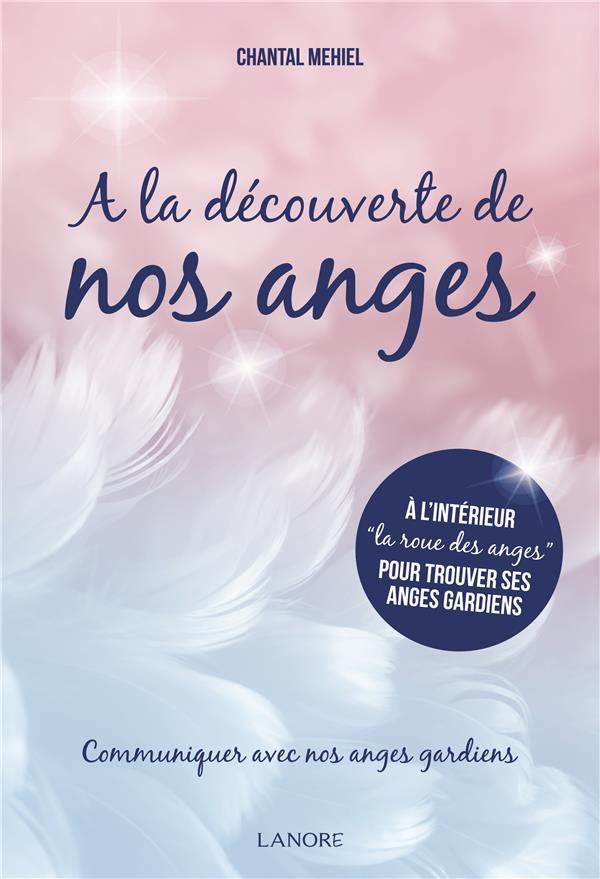 A LA DECOUVERTE DE NOS ANGES
