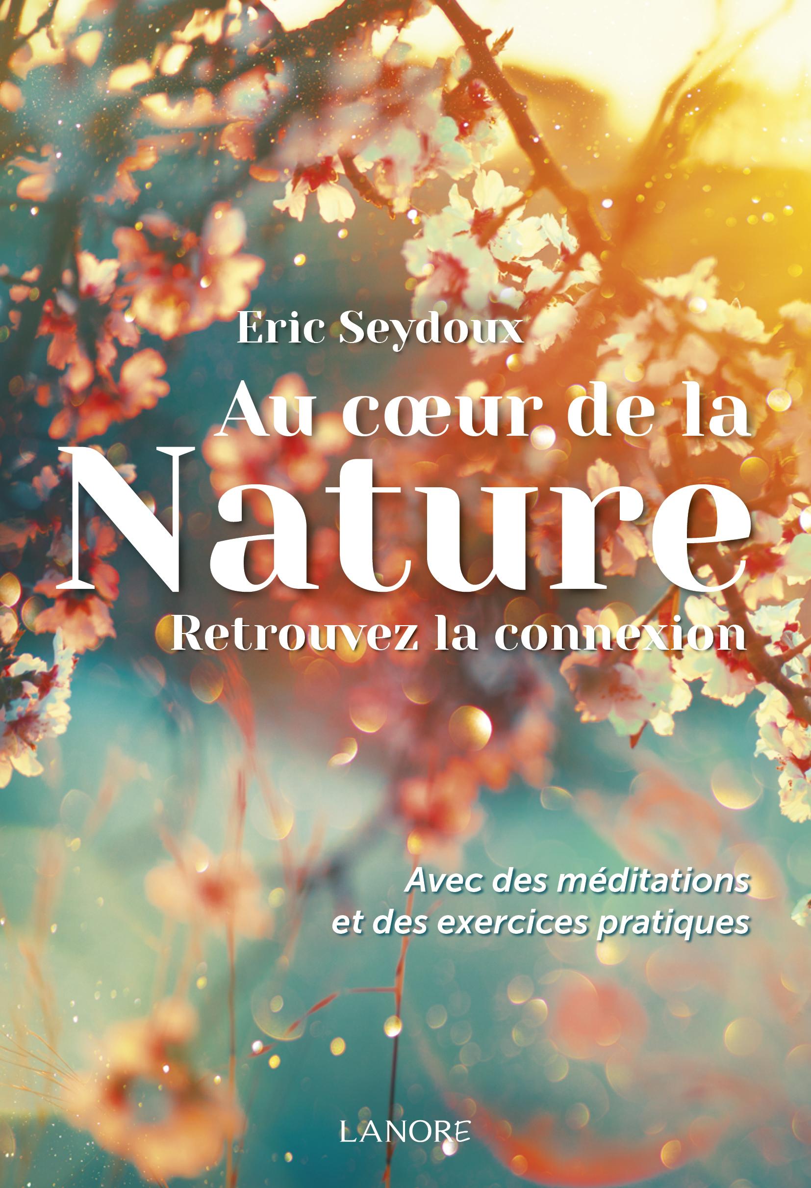 AU COEUR DE LA NATURE - RETROUVEZ LA CONNEXION