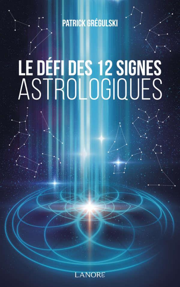 LE DEFI DES 12 SIGNES ASTROLOGIQUES