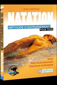 NATATION - METHODE D'ENTRAINEMENT POUR TOUS