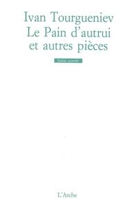 LE PAIN D AUTRUI / L IMPRUDENCE / SANS ARGENT