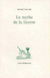 LE MYTHE DE LA LICORNE