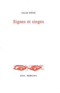 SIGNES ET SINGES