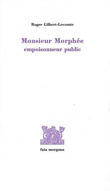 MONSIEUR MORPHEE - EMPOISONNEUR PUBLIC