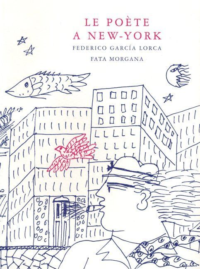 LE POETE A NEW YORK