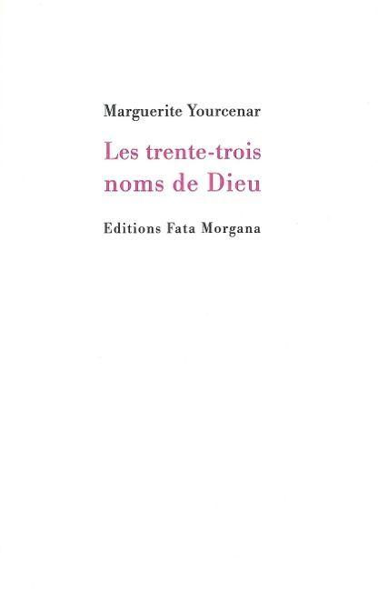 LES TRENTE-TROIS NOMS DE DIEU