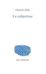 LE COLPORTEUR