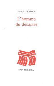 L' HOMME DU DESASTRE