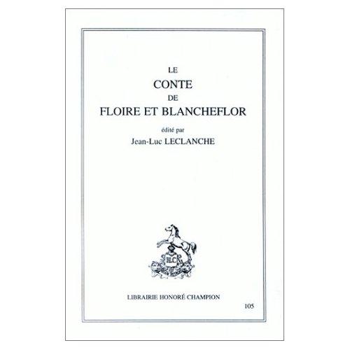 CONTE DE FLOIRE ET BLANCHEFLEUR. TRADUIT DE L'ANCIEN FRANCAIS
