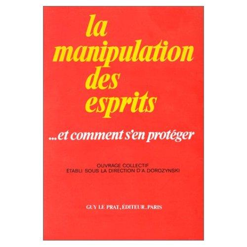 MANIPULATIONS DES ESPRITS