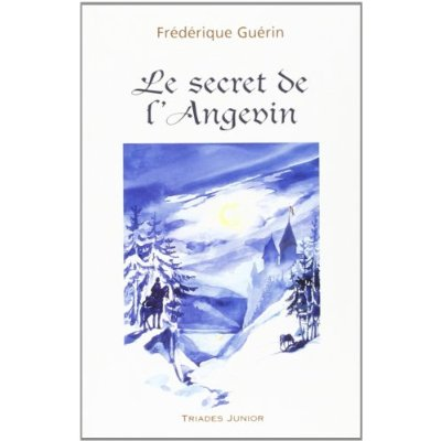 SECRET DE L'ANGEVIN