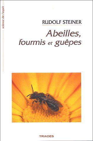 ABEILLES, FOURMIS ET GUEPES