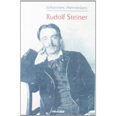 RUDOLF STEINER, SA VIE ET SON OEUVRE