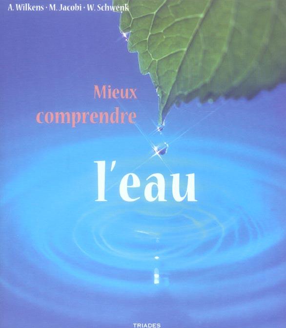 MIEUX COMPRENDRE L'EAU