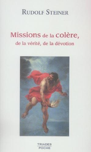 MISSIONS DE LA COLERE - VERITE, DEVOTION