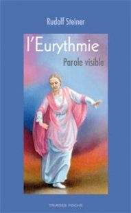 L'EURYTHMIE, PAROLE VISIBLE