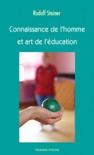 CONNAISSANCE DE L'HOMME ET ART DE L'EDUCATION