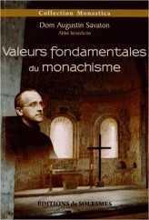 VALEURS FONDAMENTALES DU MONACHISME