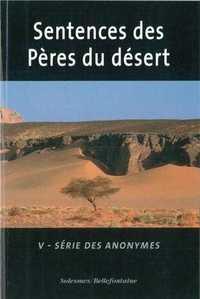 LES SENTENCES DES PERES DU DESERT TOME 5 - SERIE DES ANONYMES